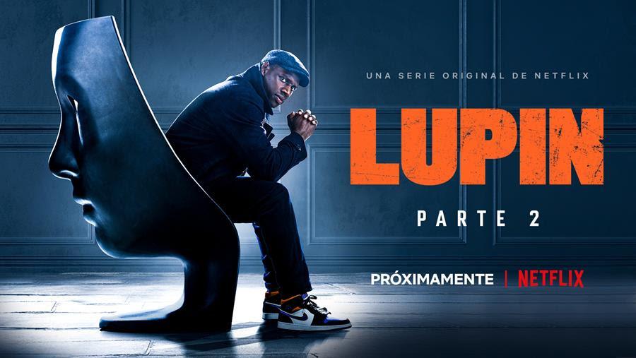LUPIN CONFIRMÓ SU SEGUNDA PARTE PARA ESTE 2021